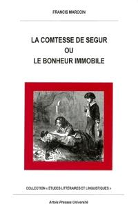 La comtesse de Ségur ou Le bonheur immobile