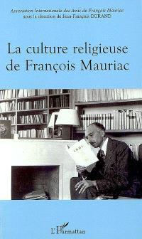 La culture religieuse de François Mauriac