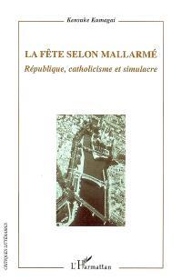 La fête selon Mallarmé : république, catholicisme et simulacre