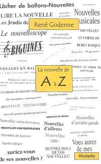 La nouvelle de A à Z ou Un troisième tour du monde de la nouvelle de langue française