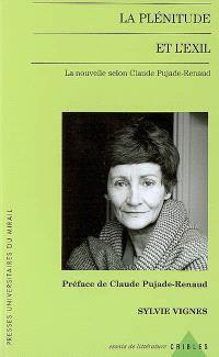 La plénitude et l'exil : la nouvelle selon Claude Pujade-Renaud