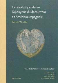 La realidad y el deseo : toponymie du découvreur en Amérique espagnole, 1492-1520