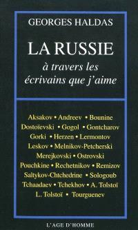 La Russie à travers les écrivains que j'aime