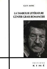 La tambour littérature : Günter Grass, romancier