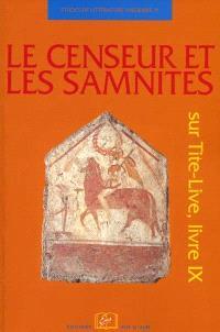 Le censeur et les Samnites : sur Tite-Live, livre IX