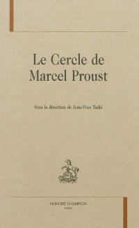 Le cercle de Marcel Proust