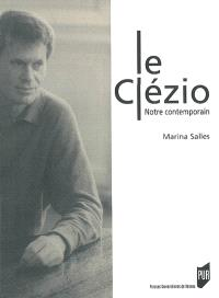 Le Clézio : notre contemporain