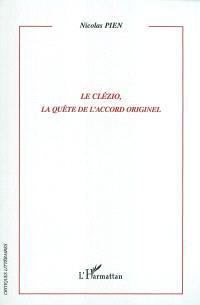 Le Clézio, la quête de l'accord originel