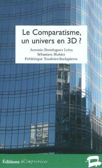 Le comparatisme, un univers en 3D ?