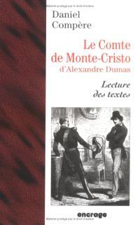 Le comte de Monte-Cristo d'Alexandre Dumas : lecture des textes