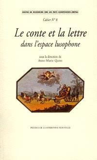 Le conte et la lettre dans l'espace lusophone