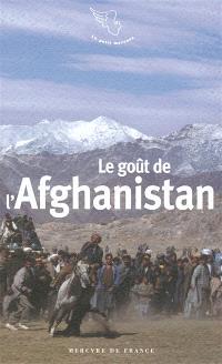 Le goût de l'Afghanistan