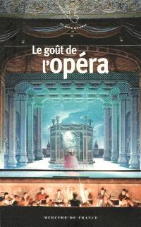 Le goût de l'opéra