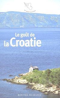 Le goût de la Croatie