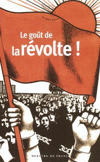 Le goût de la révolte