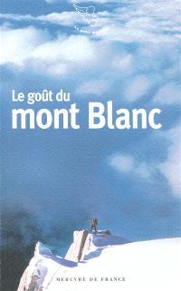 Le goût du Mont-Blanc