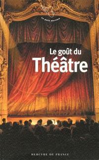 Le goût du théâtre