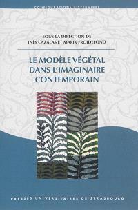 Le modèle végétal dans l'imaginaire contemporain