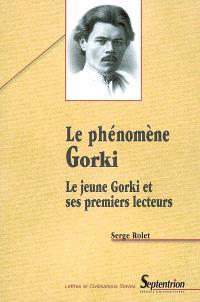 Le phénomène Gorki : le jeune Gorki et ses premiers lecteurs