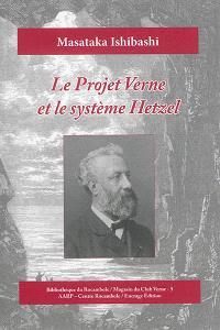 Le projet Verne et le système Hetzel