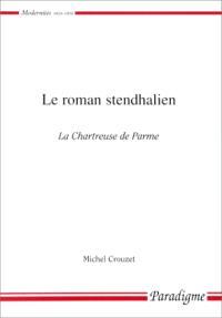 Le roman stendhalien : La chartreuse de Parme