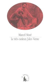 Le très curieux Jules Verne : le problème du père dans les Voyages extraordinaires
