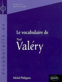 Le vocabulaire de Paul Valéry