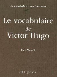 Le vocabulaire de Victor Hugo