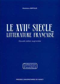Le XVIIe siècle : littérature française