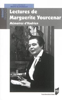 Lectures de Marguerite Yourcenar : mémoires d'Hadrien