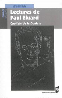 Lectures de Paul Eluard : Capitale de la douleur