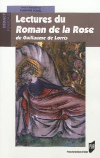 Lectures du Roman de la rose de Guillaume de Lorris
