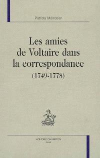 Les amies de Voltaire dans la correspondance : 1749-1778