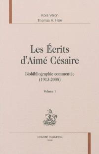 Les écrits d'Aimé Césaire : biobibliographie commentée, 1913-2008