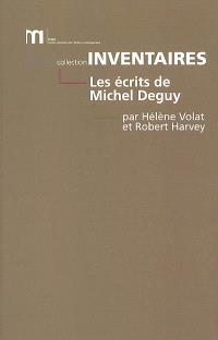 Les écrits de Michel Deguy : bibliographie des oeuvres et de la critique : 1960-2000