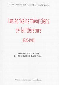 Les écrivains théoriciens de la littérature : 1920-1945
