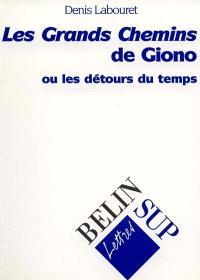 Les grands chemins de Jean Giono