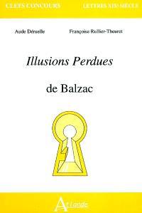 Les illusions perdues de Balzac