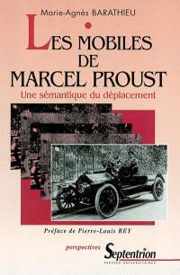 Les mobiles de Marcel Proust : une sémantique du déplacement