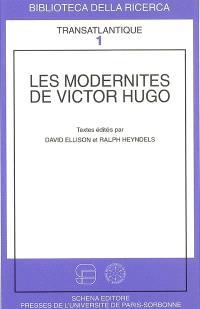 Les modernités de Victor Hugo