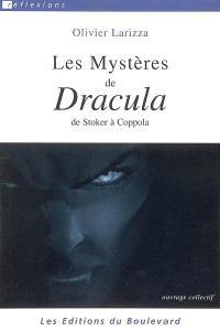 Les mystères de Dracula : de Stoker à Coppola