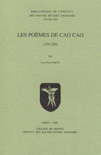 Les poèmes de Cao Cao (155-220)