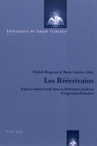Les réécrivains : enjeux transtextuels dans la littérature moderne d'exression française