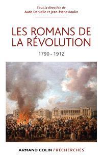 Les romans de la Révolution : 1790-1912