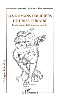 Les romans policiers de Driss Chraïbi : représentations du féminin et du masculin