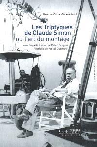 Les triptyques de Claude Simon ou L'art du montage