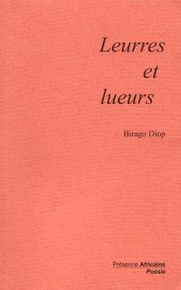 Leurres et lueurs : poèmes