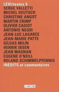 Lexi-textes : inédits et commentaires. Volume 6