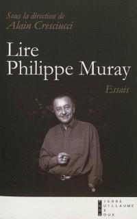 Lire Philippe Muray : essais