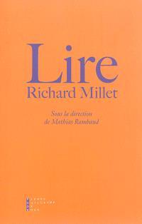 Lire Richard Millet